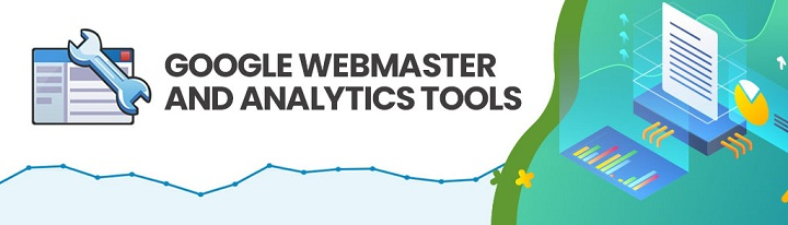 What are Google Webmaster Tools, Google Analytics and There Uses?